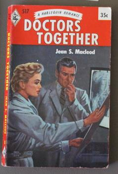 Doctors Together (JOURNEY IN THE SUN ) ( Harlequin # 517 in the Original Vintage Collectible HARL...