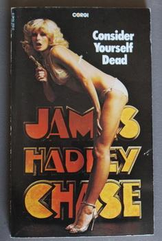 CONSIDER YOURSELF DEAD.: Chase, James Hadley.