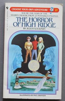 The Horror of High Ridge. CHOOSE YOUR OWN ADVENTURE #27.