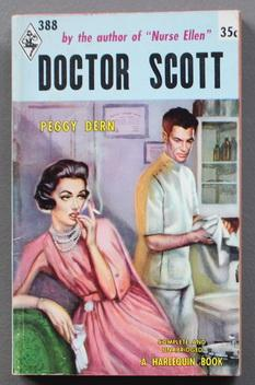 DOCTOR SCOTT (Book #388 in the Vintage Harlequin Paperbacks series) Young Doctor Starting in New ...