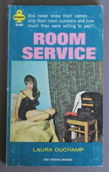 ROOM SERVICE. (Midwood 32-481; 1969; PBO' -: DUCHAMP, LAURA