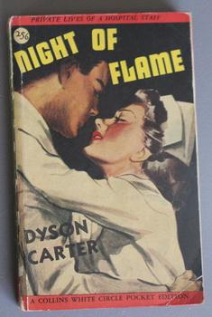 Night of Flame. (Canadian Collins White Circle # 256 ) Private Lives of a Hospital Staff.