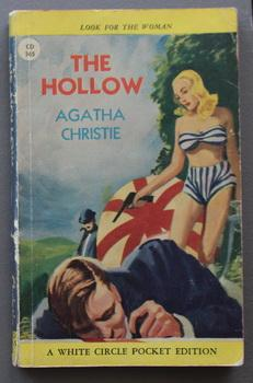 THE HOLLOW. (Canadian Collins White Circle # 365; Later USA edition was retitled Murder After Hou...