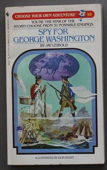 SPY FOR GEORGE WASHINGTON - CHOOSE YOUR OWN ADVENTURE #48.