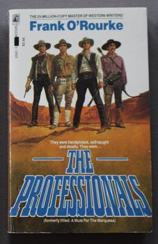 The Professionals (A Mule For The Marquesa; Columbia Pictures Presents Starring Burt Lancaster ).