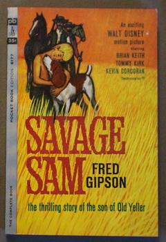 SAVAGE SAM -- the Thrilling Story of the Son of OLD YELLER; ( Pocket Books # 6177 ); WALT DISNEY ...