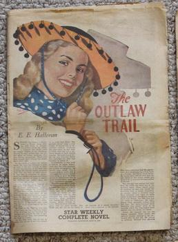 STAR WEEKLY Novel - THE OUTLAW TRAIL (STAR WEEKLY NOVEL MAY 28 1949;