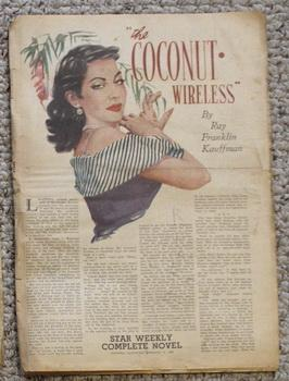 STAR WEEKLY Novel - THE COCONUT WIRELESS (STAR WEEKLY NOVEL JANUARY 15 1949);