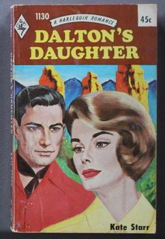 Dalton's Daughter (#1130 in the Vintage HARLEQUIN Paperback Series)