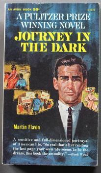 JOURNEY IN THE DARK. - Pulitzer Prize: Flavin, Martin