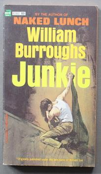 JUNKIE (Ace Book # 41841 );: Burroughs, William S.