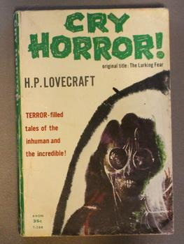 CRY HORROR - (1958; Avon Book #T-284;: LOVECRAFT, H.P. [Howard