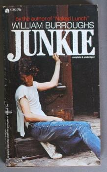 JUNKIE (Ace Book # 41842; Rare Photo: Burroughs, William S.