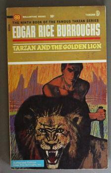 TARZAN AND THE GOLDEN LION. [Book Ninth: Burroughs, Edgar Rice.