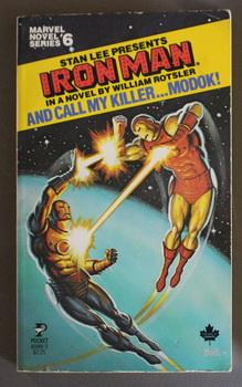 IRON MAN -- And CALL MY KILLER: Rotsler, William. (packaged