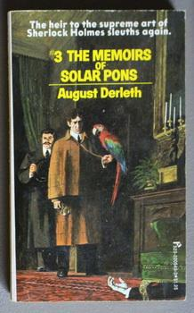 The Memoirs of Solar Pons - The Adventures of Solar Pons #3. ( Third of the Solar Pons Series)