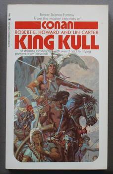 KING KULL ( Lancer Book # 73-650;: Howard, Robert E.