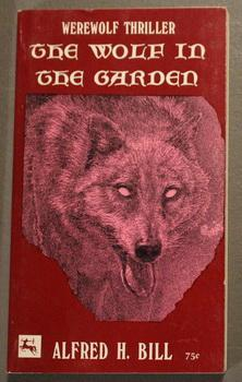 The Wolf in the Garden - Werewolf Thriller.