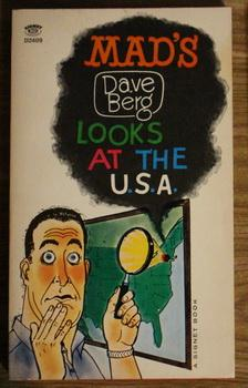 MAD'S DAVE BERG LOOKS AT THE U.S.A.: Feldstein, Al (Albert