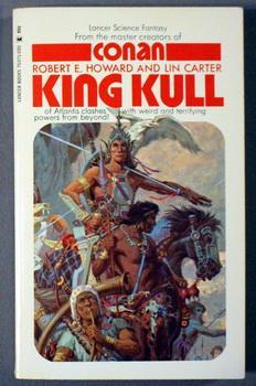 KING KULL ( Fantasy-Adventures Mightiest Hero.]: Howard, Robert E.