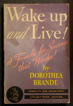 Wake Up & Live! A Formula for Success That Works! (1940; Pocket Books #2) Includes the TWELVE DIS...