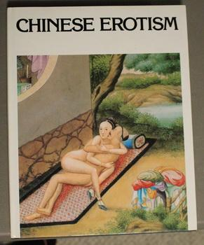 CHINESE EROTISM - ADULT MATERIAL.