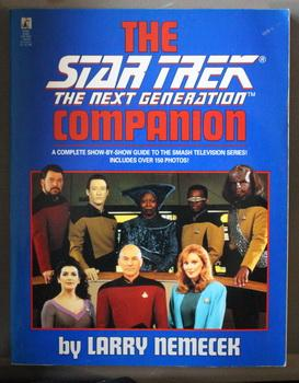 THE STAR TREK THE NEXT GENERATION COMPANION A Complete Show-By-Show Guide to the Smash Television...