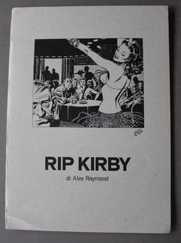 RIP KIRBY di Alex Raymond. (with 9 Good Girl Art Illustrated Prints; ? Italian )