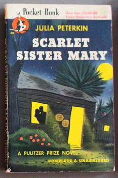 SCARLET SISTER MARY. (Pocket Books #48; Pulitzer Prize Novel).