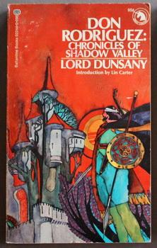Don Rodriguez: Chronicles of Shadow Valley: Dunsany, Lord. //
