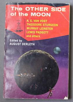 THE OUTER SIDE OF THE MOON. (Berkley: August Derleth, Editor;