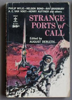 STRANGE PORTS OF CALL. - with 10: August Derleth, Editor;