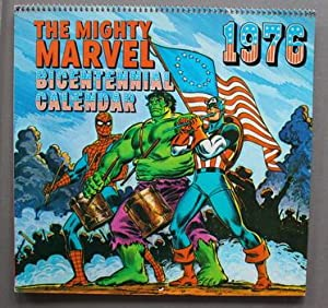 The Mighty Marvel Bicentennial Calendar 1976 ( MARVEL COMICS ; Wall CALENDAR ) .