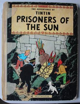 PRISONERS OF THE SUN. (The Adventures of: HERGE. (Translated By;