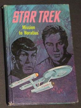 STAR TREK: MISSION TO HORATIUS (by Mack Reynolds; Whitman # 1549; year 1968; WHITMAN Hardcover, B...
