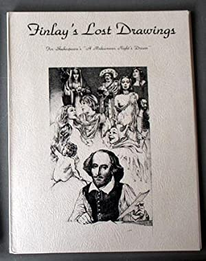 FINLAY'S LOST DRAWINGS. - FOR SHAKESPEARE'S A MIDSUMMER NIGHT'S DREAM.( Virgil Finlay Portfolio w...