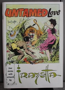 UNTAMED LOVE: Four Stories with artwork by FRAZETTA (Too Late for Love; The Wrong Road; Empty Hea...