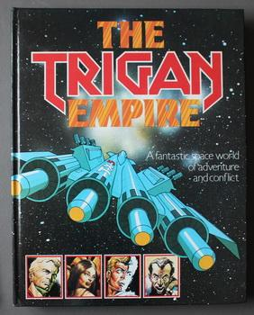 The TRIGAN EMPIRE: A Fantastic Space World of Adventure and Conflict. ( UK/British; 1978; Hardcov...