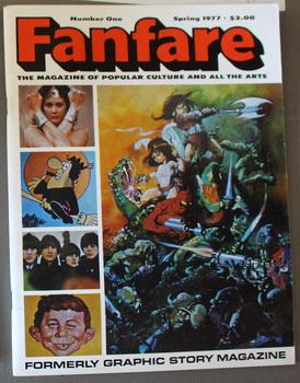 FANFARE - Magazine of Popular Culture and All the Arts. (#1; Spring/1977); Includes; Ralph Bakshi...