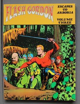 FLASH GORDON ESCAPES TO ARBORIA - VOLUME: Kaler, David. Editor