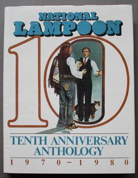 National Lampoon Tenth Anniversary Anthology 1970-1980 (Hardcover with Dustjacket; 1979; 1st Prin...