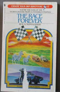 The Race Forever. CHOOSE YOUR OWN ADVENTURE #17.