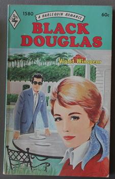 BLACK DOUGLAS. (# 1580 in the Harlequin Series)