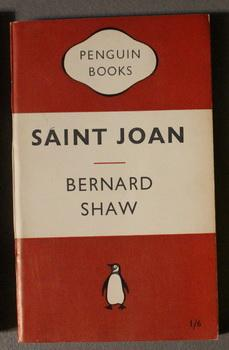 SAINT JOAN - A Chronicle Play in Six Scenes and an Epilogue. (Penguin Book # 565 ;