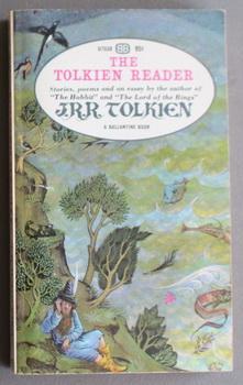 THE TOLKIEN READER, with; Tolkien's Magic Ring,: Tolkien, J. R.