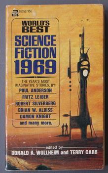 World's Best Science Fiction: 1969 - 19: Wollheim, Donald A.