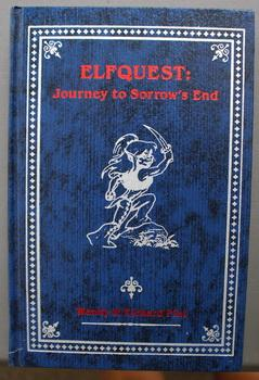 ELFQUEST: JOURNEY TO SORROW'S END.