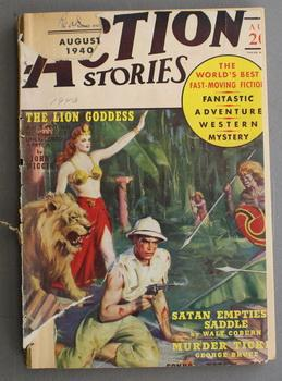 ACTION STORIES (Pulp Magazine). August 1940; -- Volume 15 #11 Satan Empties A Saddle by Walt Coburn;