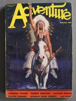 ADVENTURE (Pulp Magazine). February 15th 1932; -- Volume 81 #5 Captain Harnigan by Gordon Young; ...