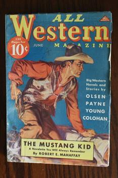 ALL WESTERN MAGAZINE (Pulp Magazine). June 1937; -- Whole #62 Mustang Kid by Robert E. Mahaffay;